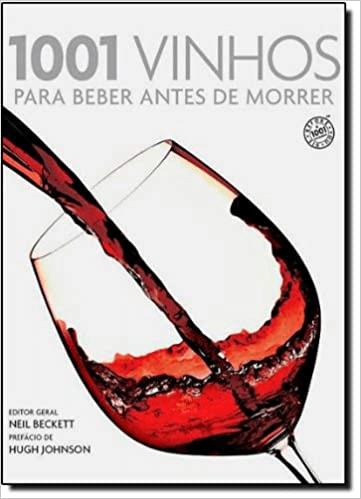 Capa do livro 1001 Vinhos para beber antes de morrer